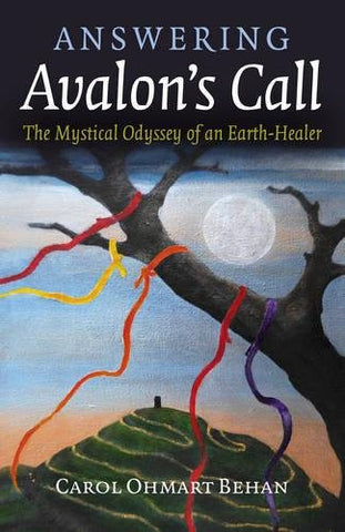 ANSWERING AVALON'S CALL Carol Ohmart Behan