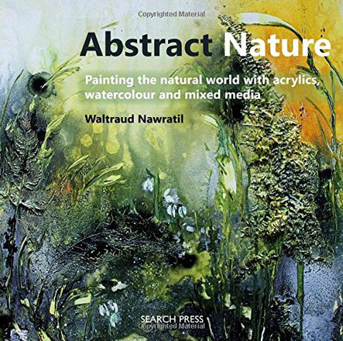 ABSTRACT NATURE Waltraud Nawratil