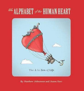 ALPHABET OF THE HUMAN HEART by Matthew Johnson & James Kerr