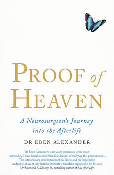 PROOF OF HEAVEN Dr Eben Alexander | Cygnus Books