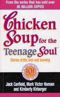 Chicken Soup For The Teenage Soul by Jack Canfield, Mark Victor Hansen & Kimberly Kirberger