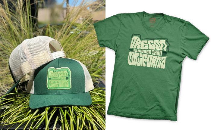 Oregon is Higher than California T-Shirt and Hat