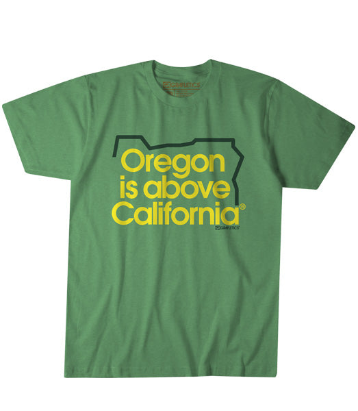 Oregon is Above California T-Shirt by Grafletics