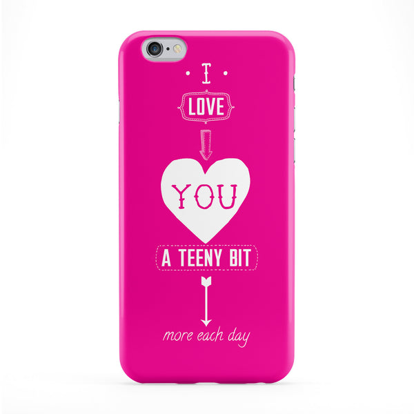 I Love You A Teeny Bit More Every Day Phone Case by BJE Art