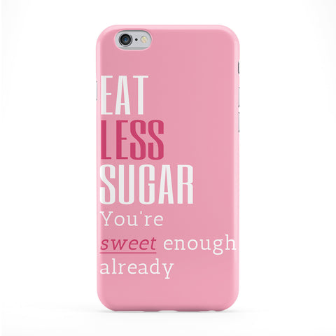 Eat Less Sugar Phone Case by BJE Art