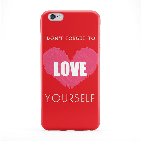 Dont Forget To Love Yourself Phone Case by BJE Art