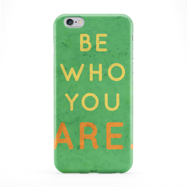 Be Who You Are Phone Case by BJE Art