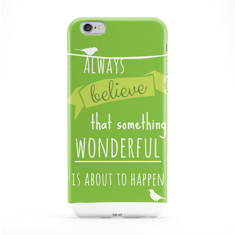Always Believe Phone Case by BJE Art