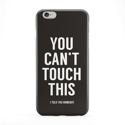You Can't Touch This Full Wrap Protective Phone Case by Balazs Solti