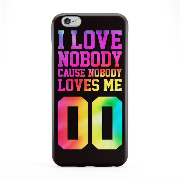 I Love Nobody Full Wrap Protective Phone Case by BYMBOW