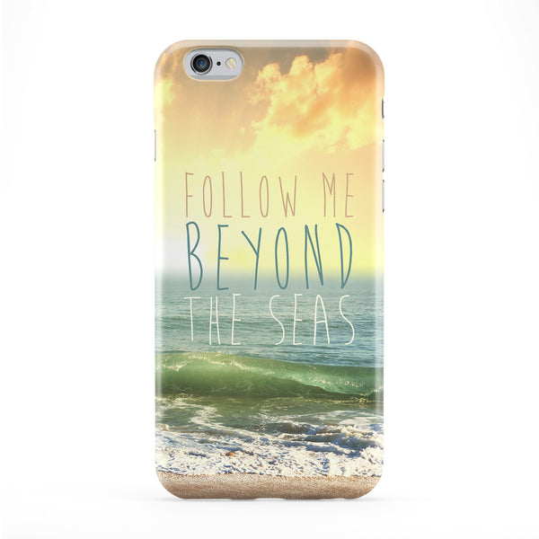 Follow Me Beyond The Seas Phone Case by BYMBOW