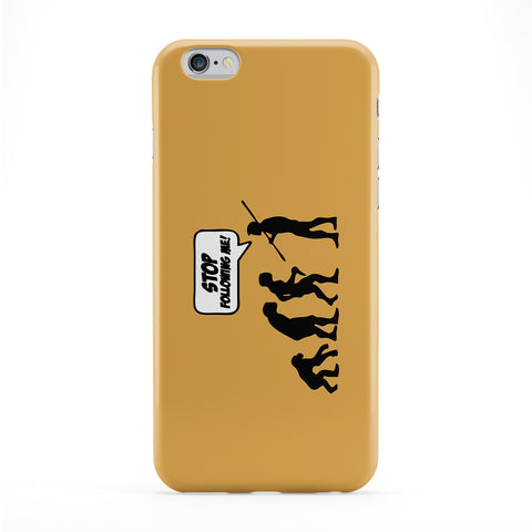 Stop Following Me Phone Case by Chargrilled