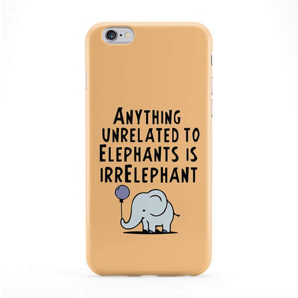 Anything Unrelated To Elephants Is Irrelephant Phone Case by Chargrilled