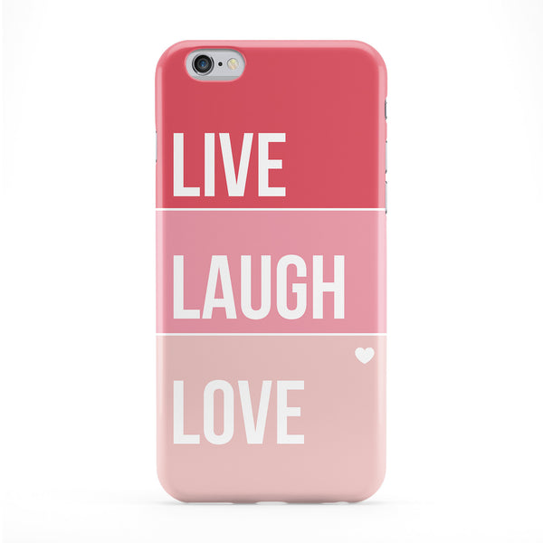 Live Laugh Love Full Wrap Protective Phone Case by LoopzArt
