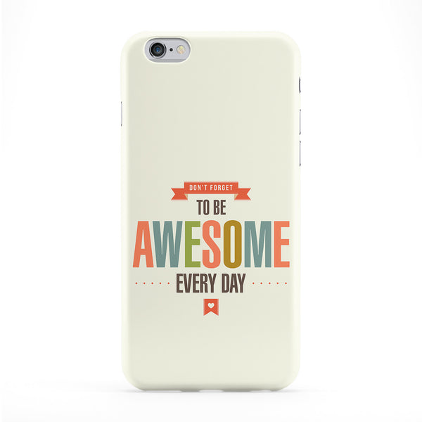 Be Awesome 02 Phone Case by LoopzArt