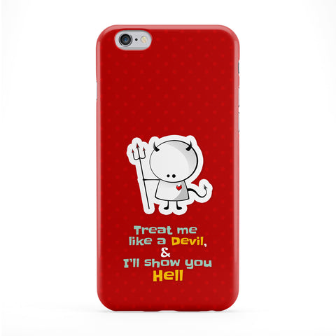 Treat me like a devil Full Wrap Protective Phone Case by UltraCases