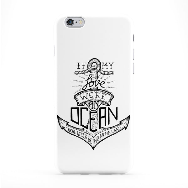 If My Love Were An Ocean Full Wrap Protective Phone Case by Max Duff
