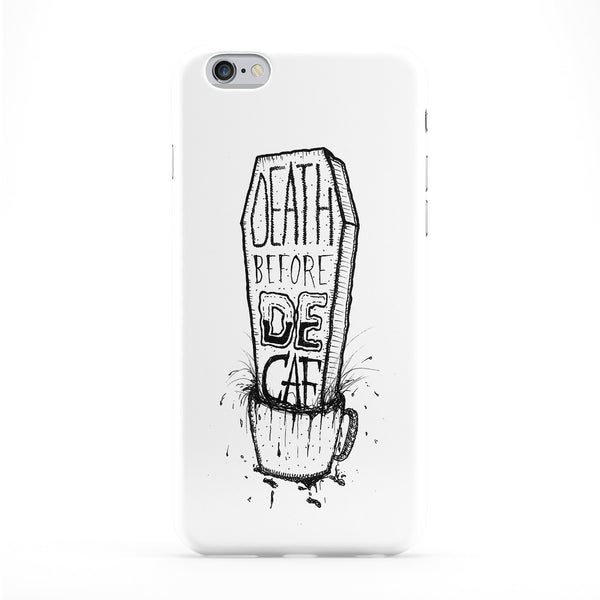 Death Before Decaf Phone Case by Max Duff
