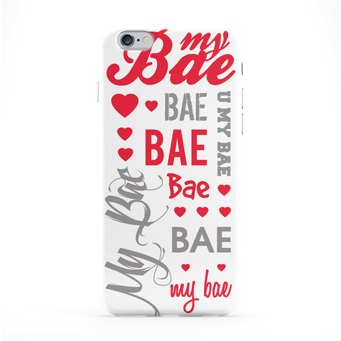My Bae Typography White Phone Case by textGuy