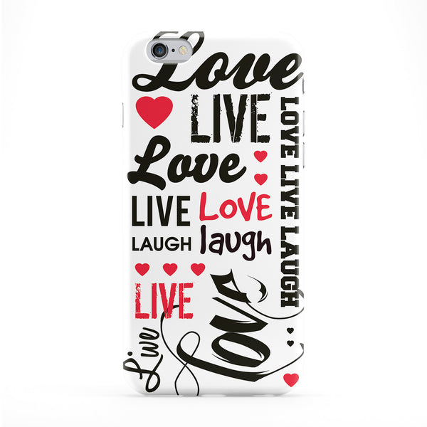 Live Love Laugh Typography White Full Wrap Protective Phone Case by textGuy