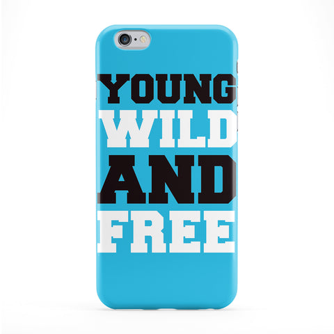 Young Wild and Free Phone Case by textGuy
