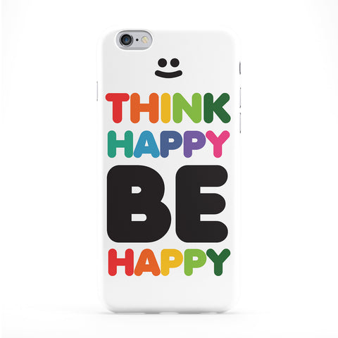 Think Happy Phone Case by textGuy