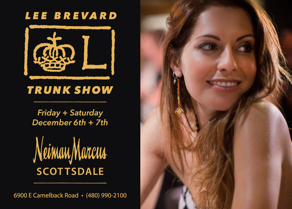 LEE BREVARD Jewelry Trunk Show Nemian Marcus December 2019 Scottsdale