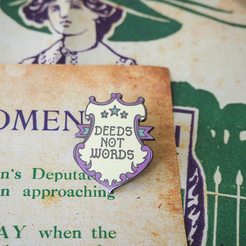 Deeds Not Words Enamel Pin - Votes for Women Collection - Literary Emporium