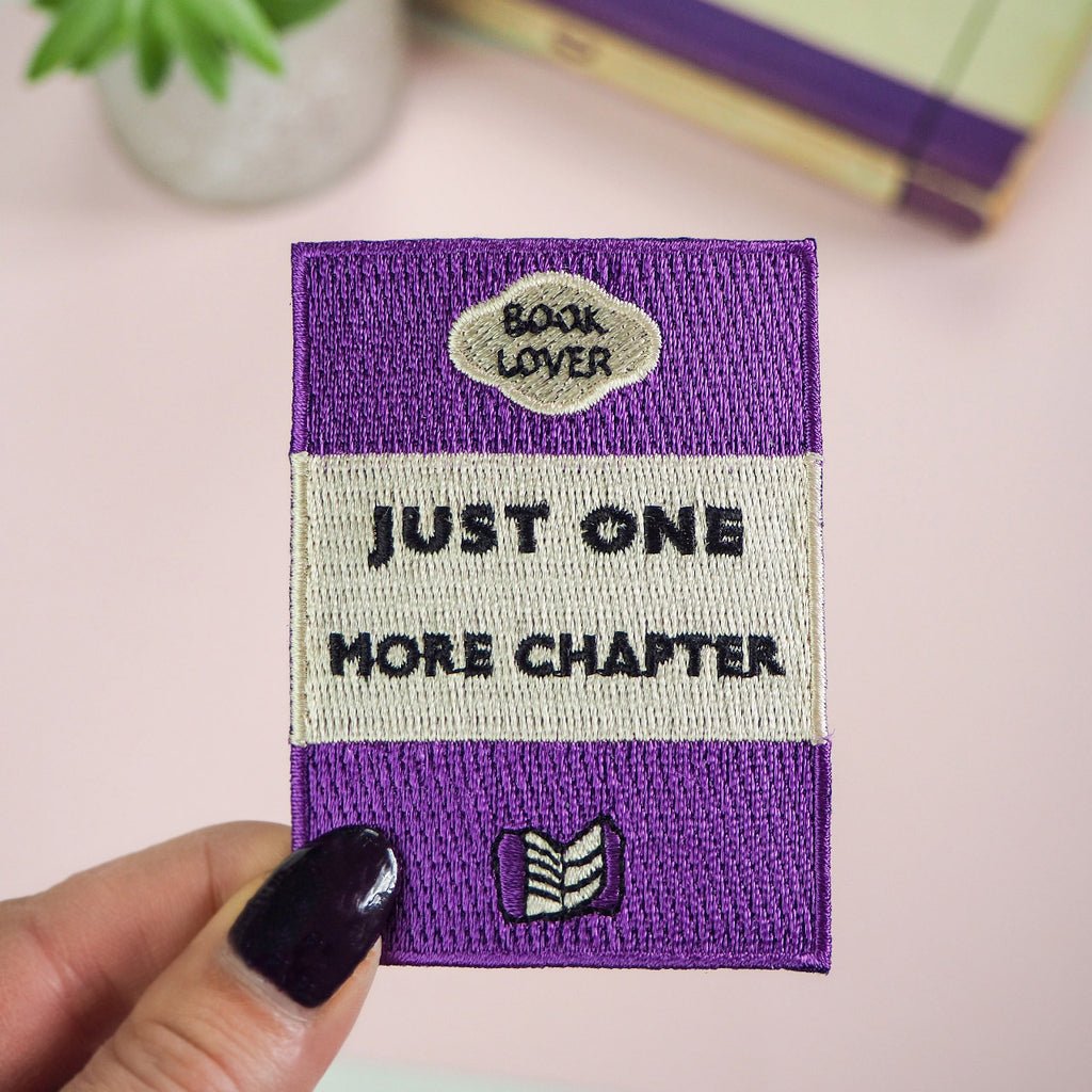 Just One More Chapter Embroidered Patch