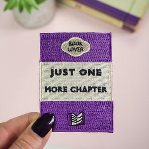Just One More Chapter Embroidered Iron on Patch - Literary Emporium