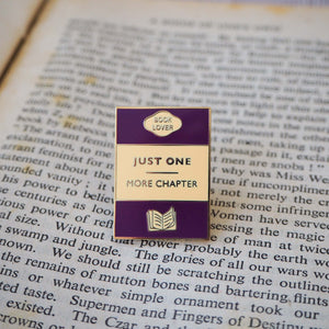 'Just One More Chapter' Enamel Pin - Literary Emporium