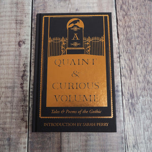 A Quaint and Curious Volume: Tales and Poems of the Gothic - Literary Emporium