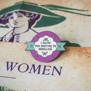 Rebellion Enamel Pin - Votes for Women Collection - Literary Emporium