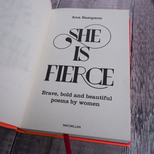 She is Fierce : Brave, Bold and Beautiful Poems by Women