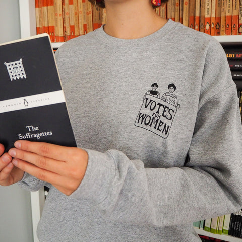 Votes for Women Sweatshirt - Literary Emporium