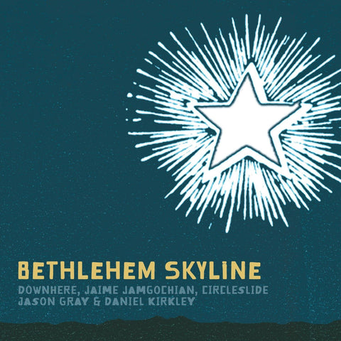 Bethlehem Skyline Volume 1