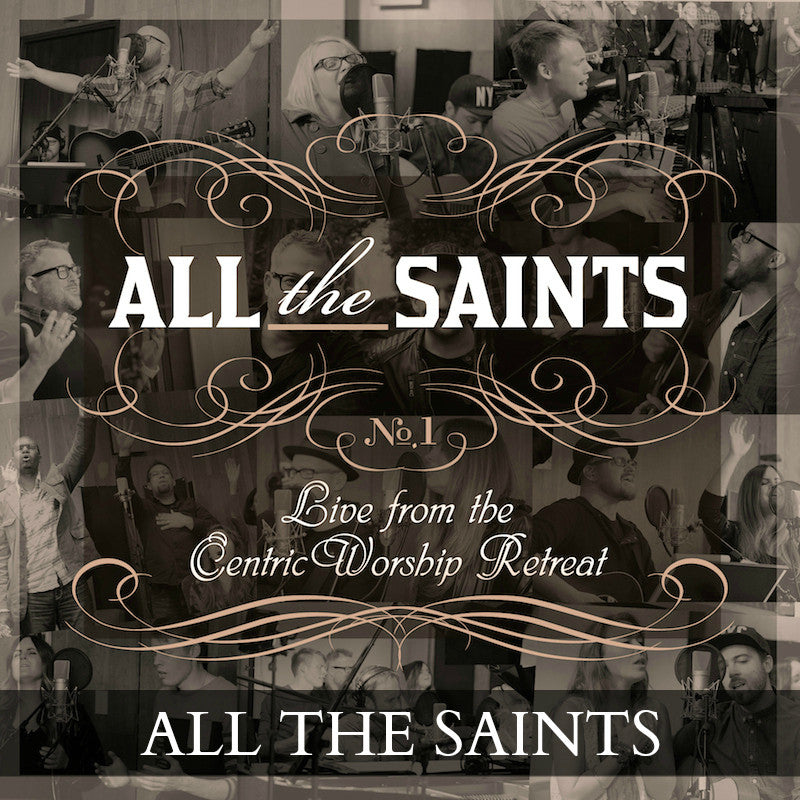 All The Saints (Holy,Holy,Holy) - Song Download