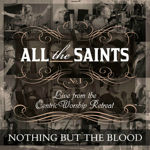 Nothing But The Blood - Song Download