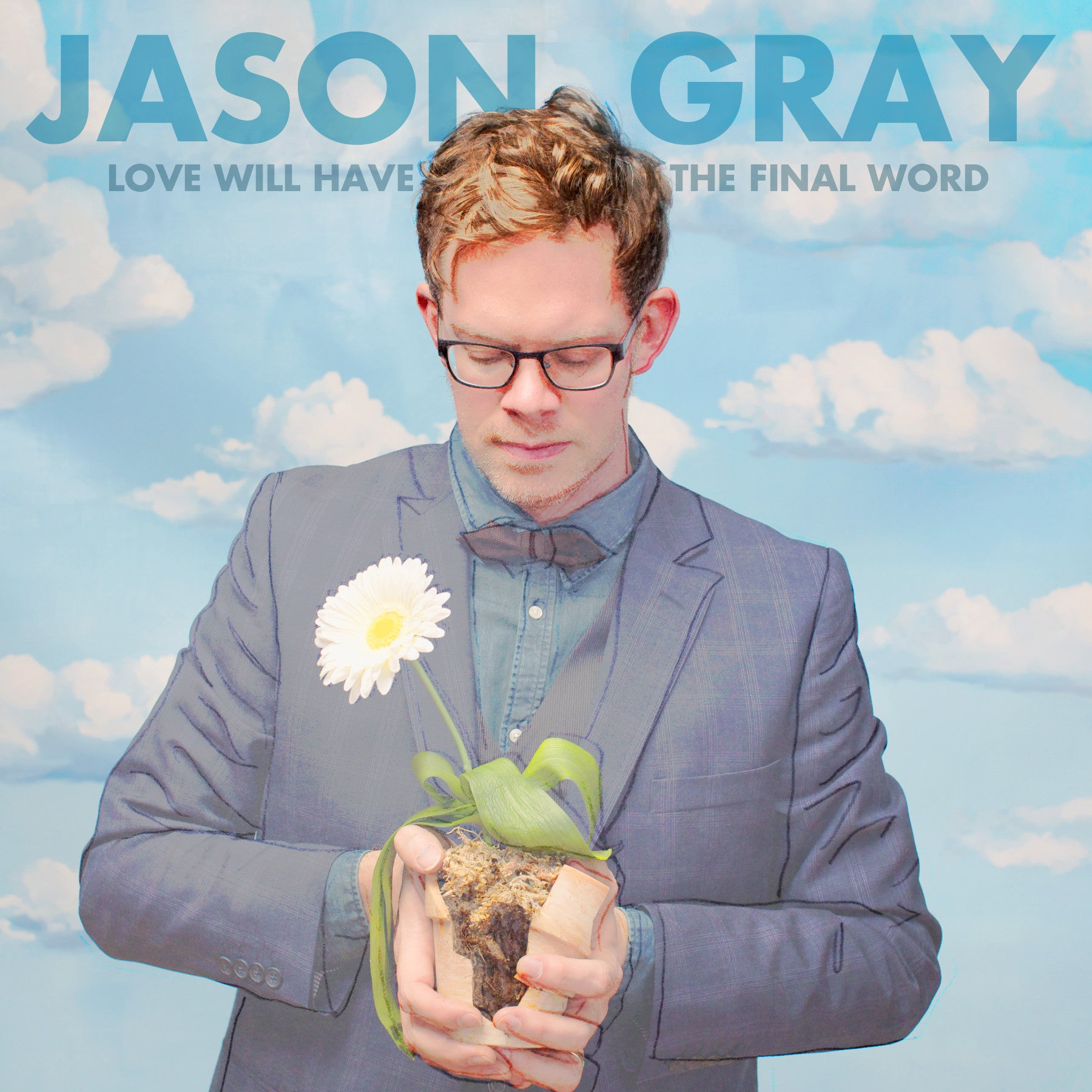 Love Will Have The Final Word Deluxe Edition