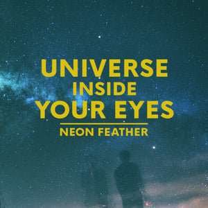 Universe Inside Your Eyes (Digital Single)