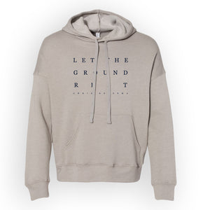 Let The Ground Rest Hoodie