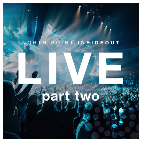 North Point InsideOut - Live EP 2