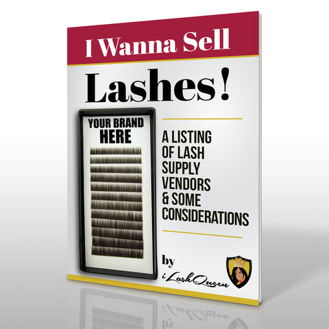 I Wanna Sell Lashes