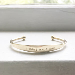 I Have This Hope Brass Cuff