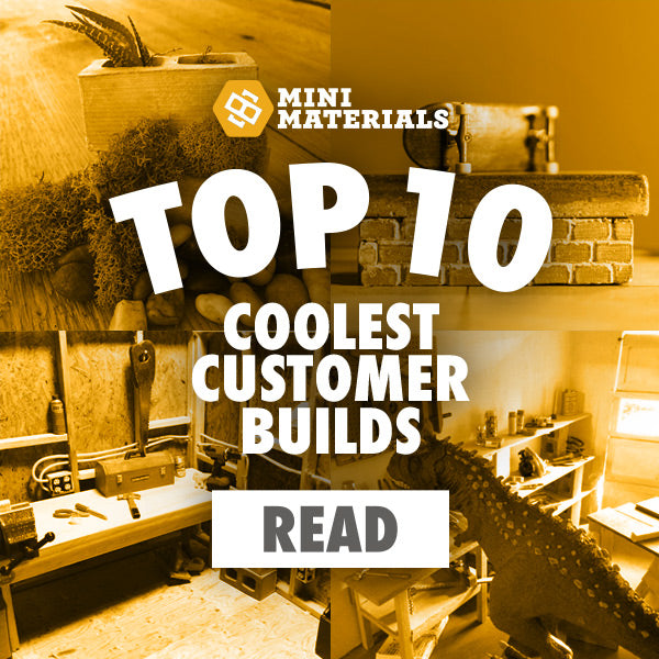 Top 10 Coolest Things Made by Mini Materials Customers