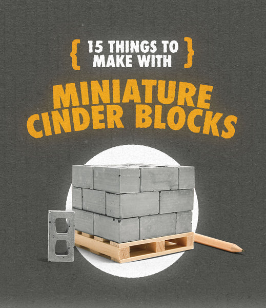 15 things to make with mini cinder blocks