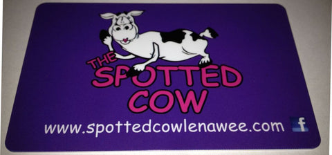 The Spotted Cow $10 Gift Card