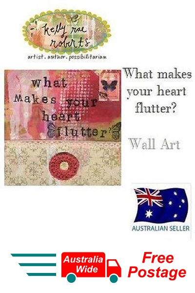 Kelly Rae Roberts Collection WHAT MAKES YOUR HEART FLUTTER Wall Art Demdaco NEW