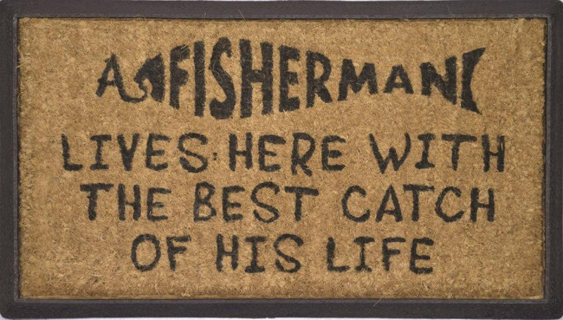 DOOR MAT A FISHERMAN LIVES HERE BEST CATCH NATURAL COIR ON RUBBER OUTDOOR