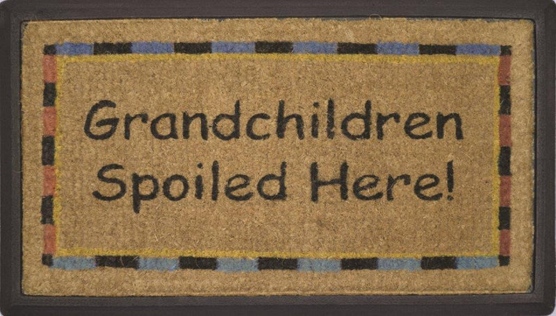 DOOR MAT GRANDCHILDREN SPOILED HERE NATURAL COIR ON RUBBER OUTDOOR DOORMAT